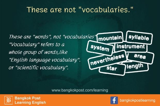 ภาษาอังกฤษที่คนไทยมักใช้ผิดกันจนชิน (15):  Vocabulary