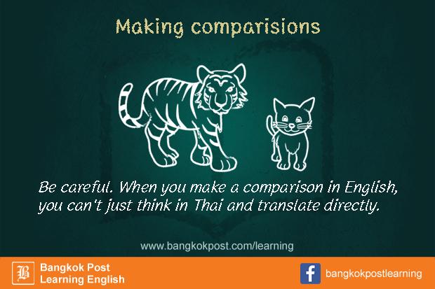 ภาษาอังกฤษที่คนไทยมักใช้ผิดกันจนชิน (16): Making comparisons
