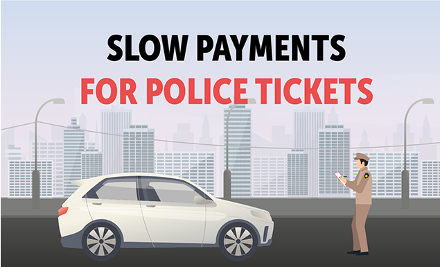 Slow payments for police tickets