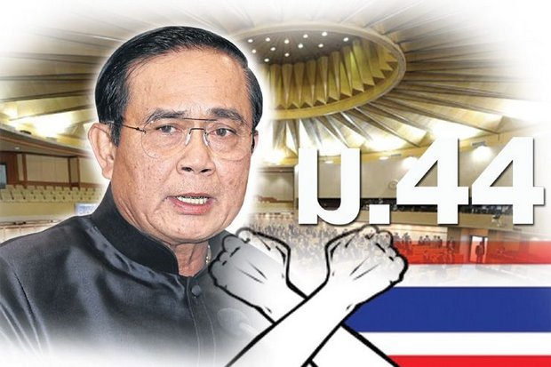 'Section 44', a reference to the first, interim constitution introduced immediately after the May 22, 2014, coup, gives Gen Prayut dictatorial powers on all matters, and it will continue in force until the next prime minister is sworn into office.