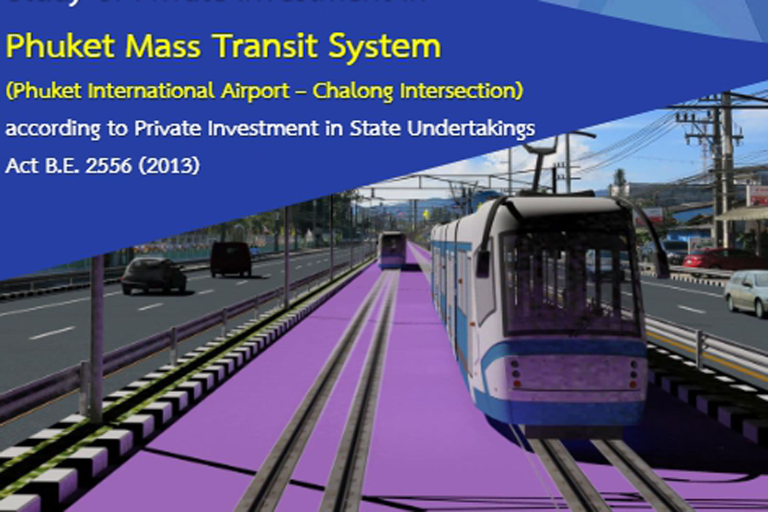 The tram project for Phuket (Picture from MRTA)