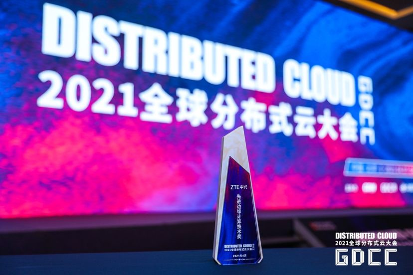 ZTE Wins Two Awards at Global Distributed Cloud Conference