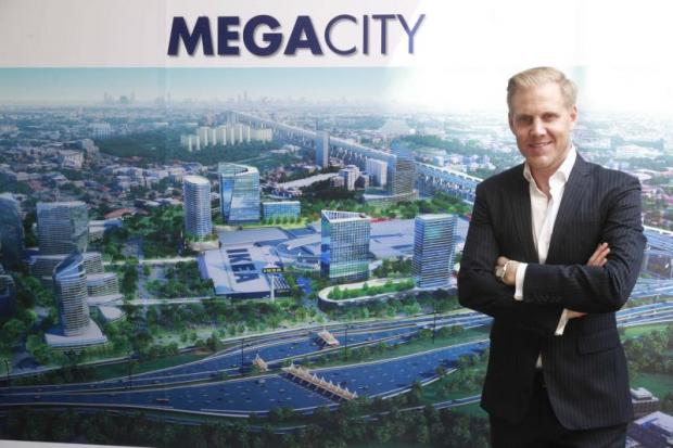 Mr Olofsson says the company is pushing forward with the development of the 400-rai Megacity on Bang Na-Trat Road.