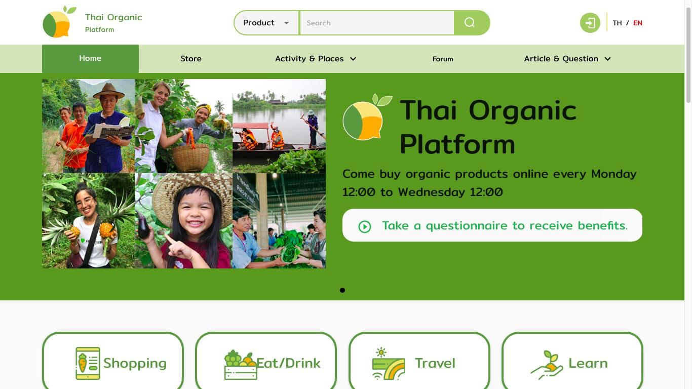 Thai Organic Platform, one of the e-markets for organic farm produce. According to experts, Thailand should manage its own online platforms in the mould of China's Alibaba.