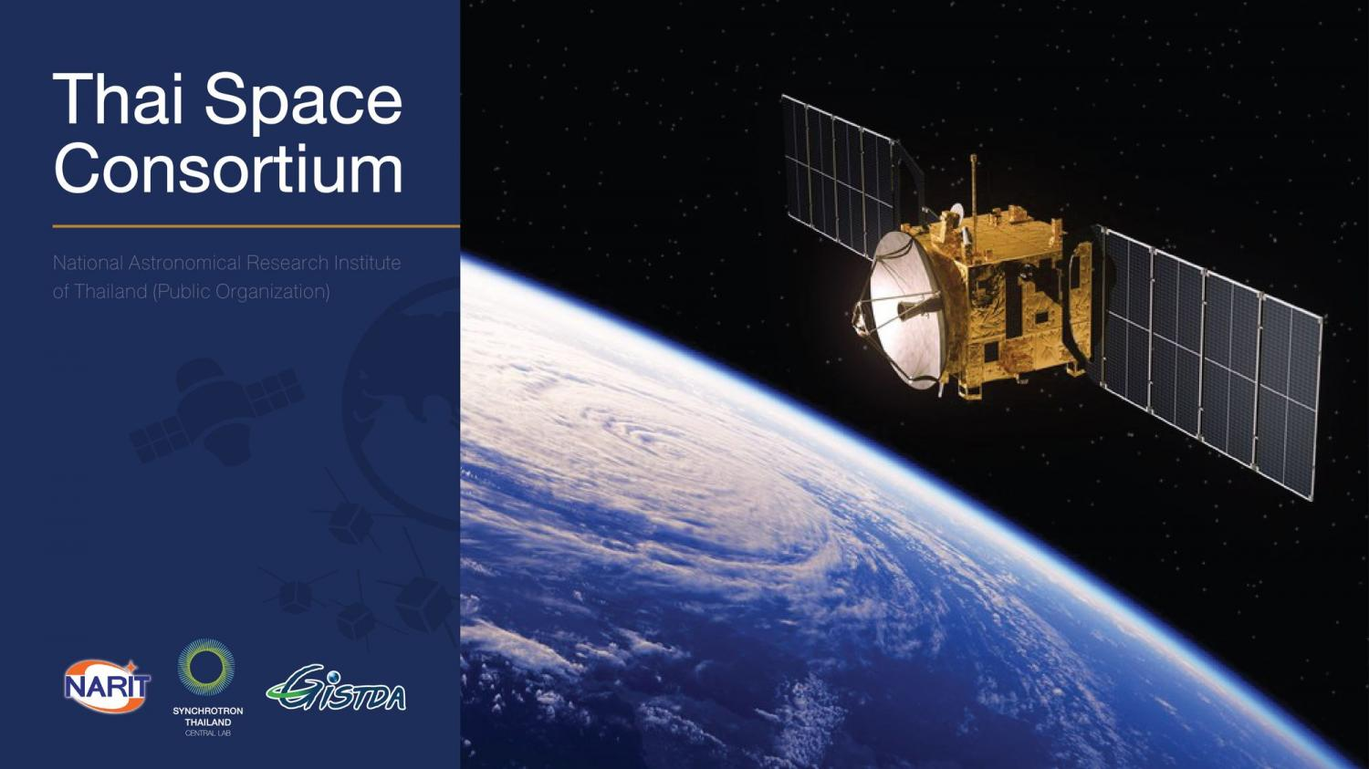 The government is teaming up with partners to produce satellites in order to boost the country's space capabilities under the ambitious Thai Space Consortium project.National Astronomical Research Institute of Thailand photo